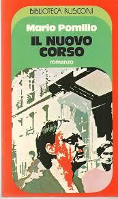 Il nuovo corso, di Mario Pomilio - edizione Rusconi